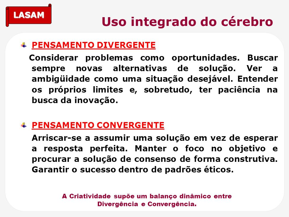 Uso integrado do cérebro