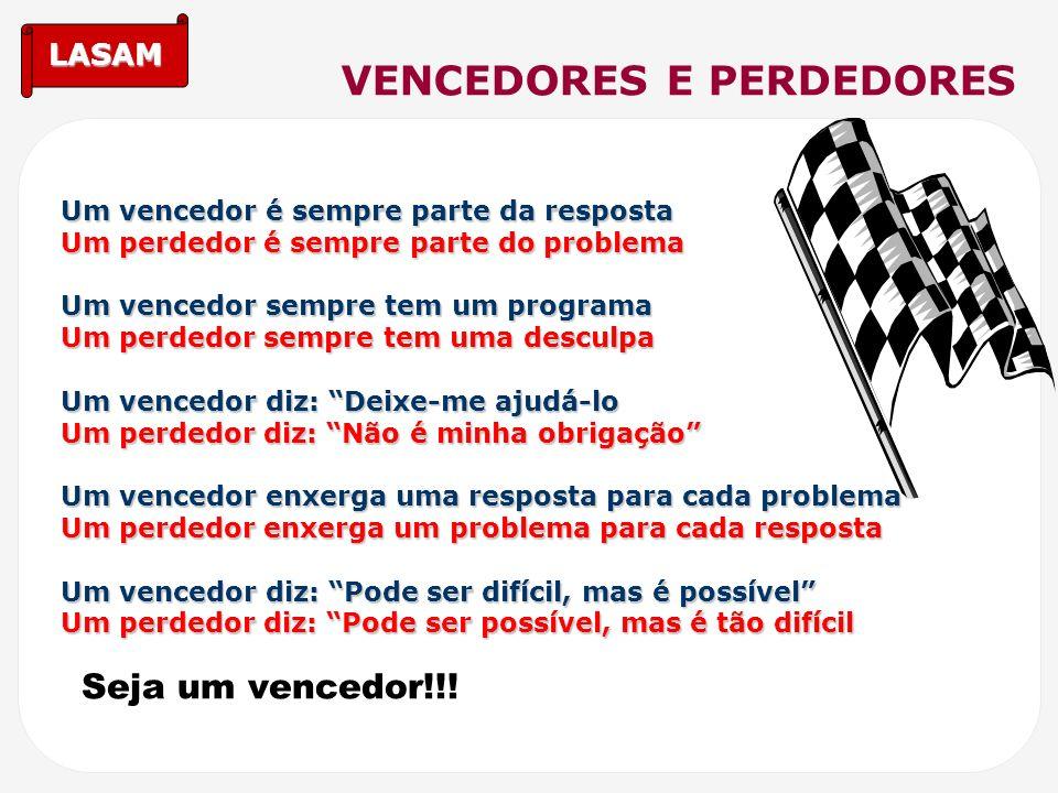 VENCEDORES E PERDEDORES