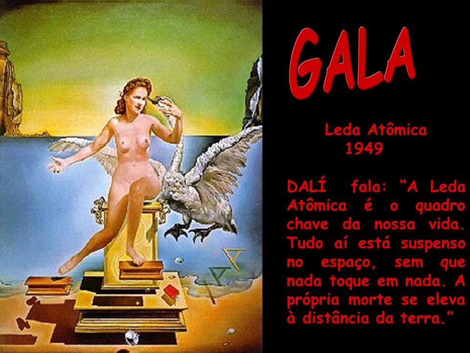 GALA Leda Atômica. 1949.