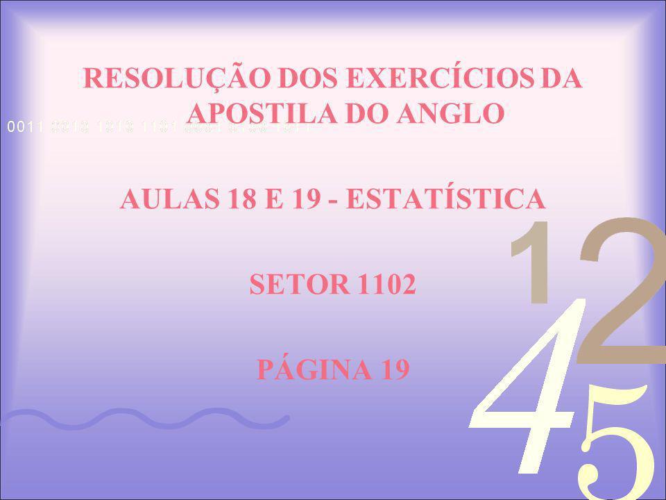 RESOLUÇÃO DOS EXERCÍCIOS DA APOSTILA DO ANGLO