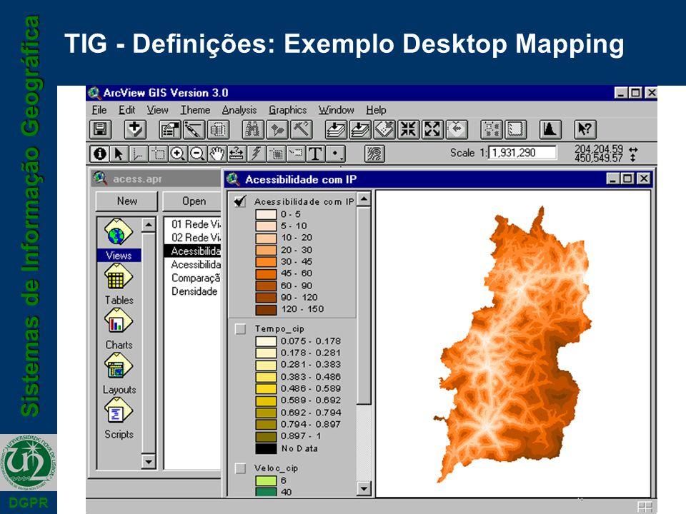 TIG - Definições: Exemplo Desktop Mapping