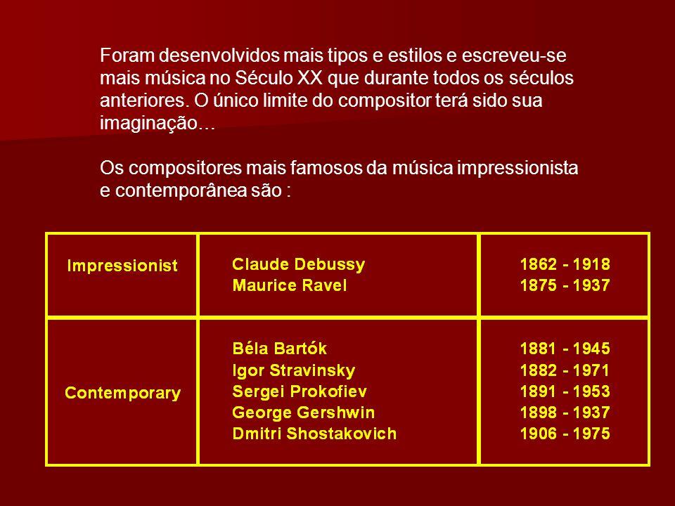 Foram desenvolvidos mais tipos e estilos e escreveu-se mais música no Século XX que durante todos os séculos anteriores. O único limite do compositor terá sido sua imaginação…