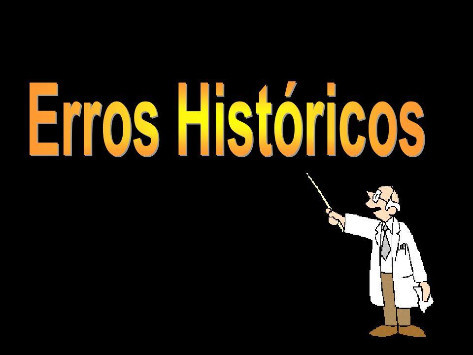 Erros Históricos