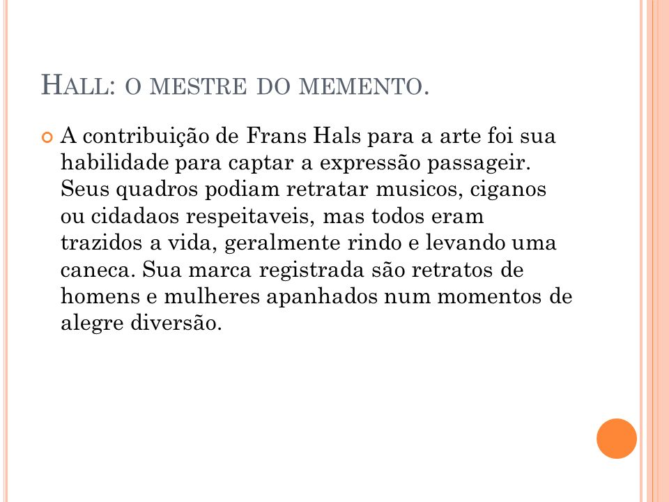 Hall: o mestre do memento.