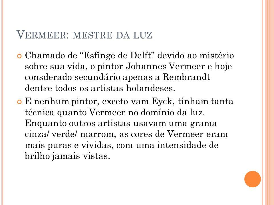 Vermeer: mestre da luz