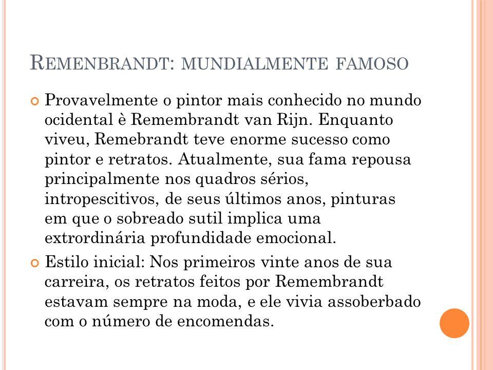 Remenbrandt: mundialmente famoso
