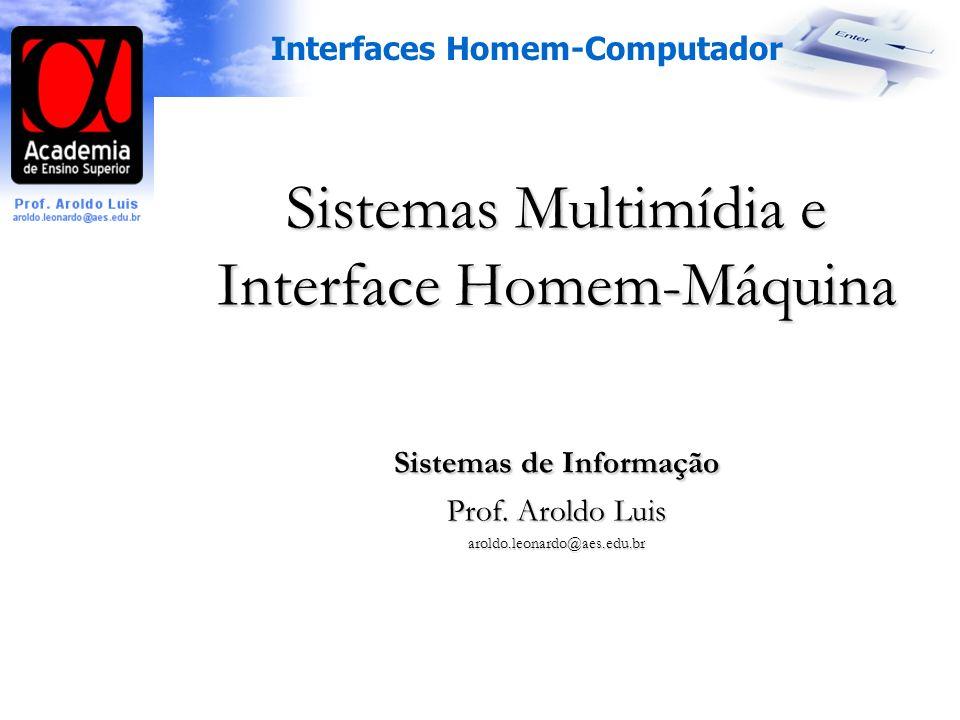 Sistemas Multimídia e Interface Homem-Máquina