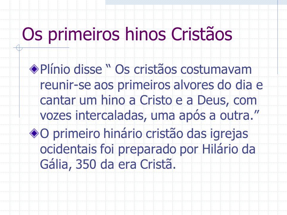 Os primeiros hinos Cristãos