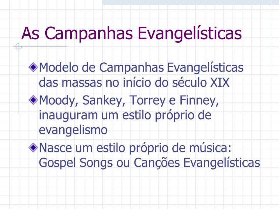 As Campanhas Evangelísticas