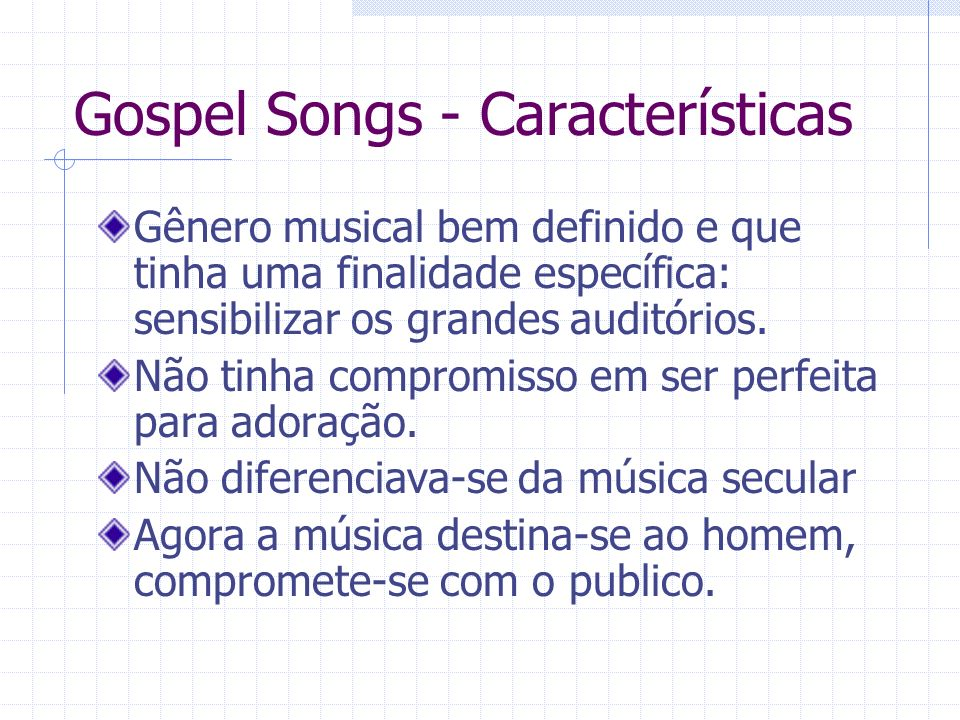 Gospel Songs - Características