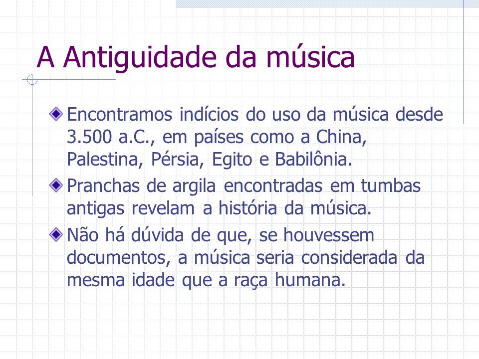 A Antiguidade da música