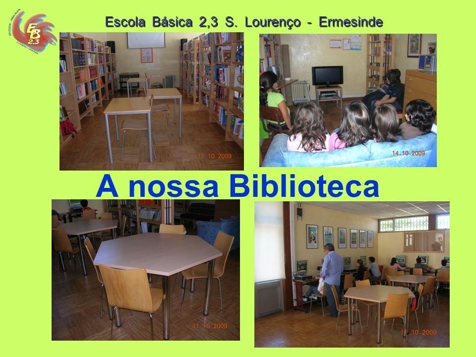 Escola Básica 2,3 S. Lourenço - Ermesinde