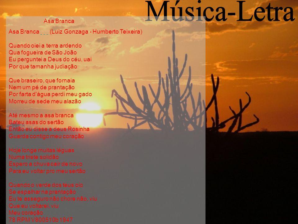 Música-Letra Asa Branca.