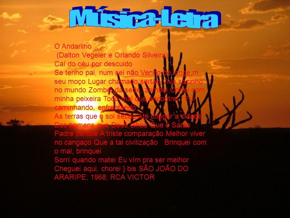 Música-Letra O Andarilho (Dalton Vegeler e Orlando Silveira)