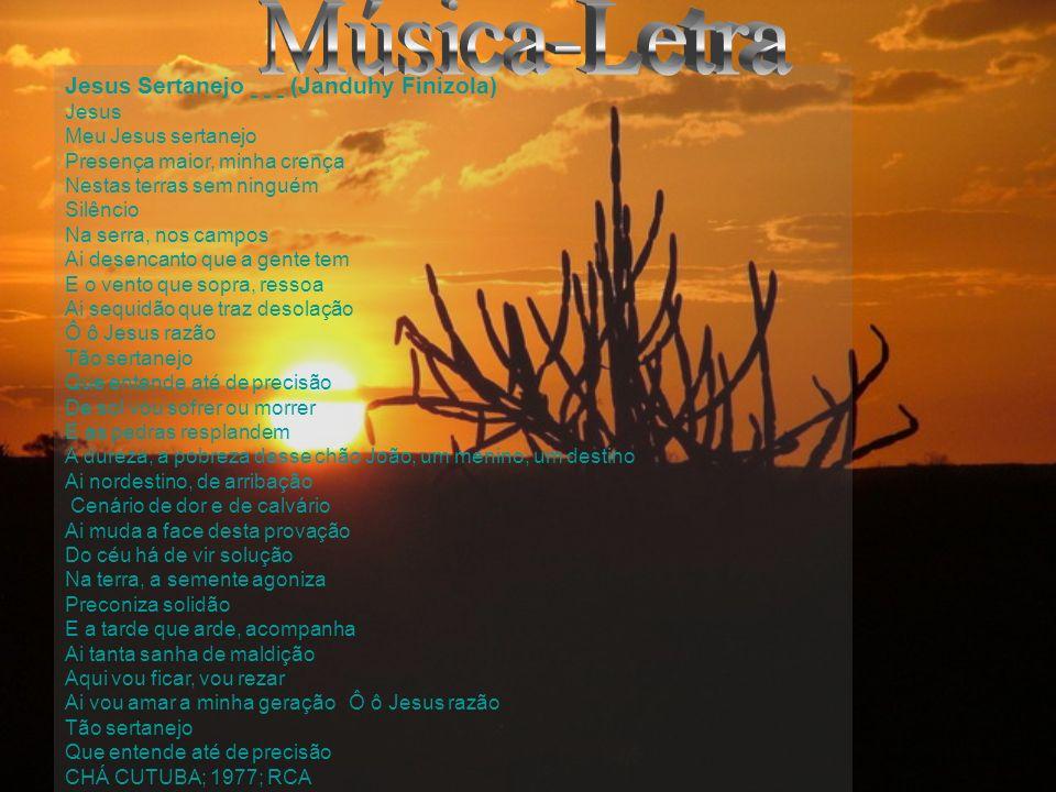 Música-Letra Jesus Sertanejo (Janduhy Finizola) Jesus