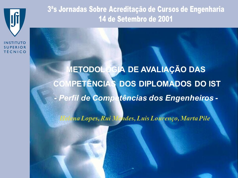 METODOLOGIA DE AVALIAÇÃO DAS COMPETÊNCIAS DOS DIPLOMADOS DO IST