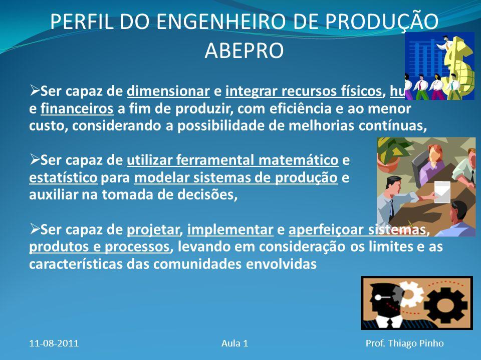 PERFIL DO ENGENHEIRO DE PRODUÇÃO