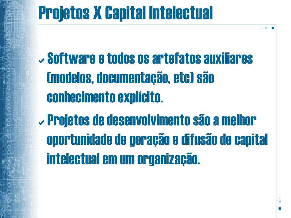Projetos X Capital Intelectual
