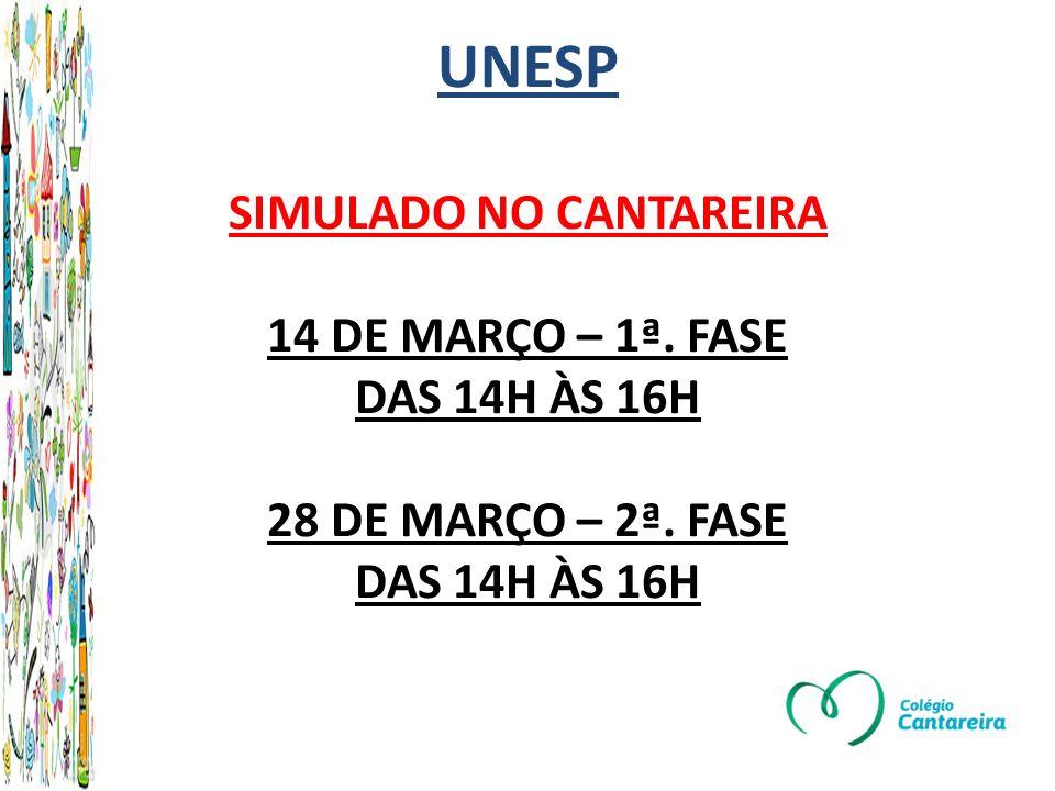 UNESP SIMULADO NO CANTAREIRA 14 DE MARÇO – 1ª
