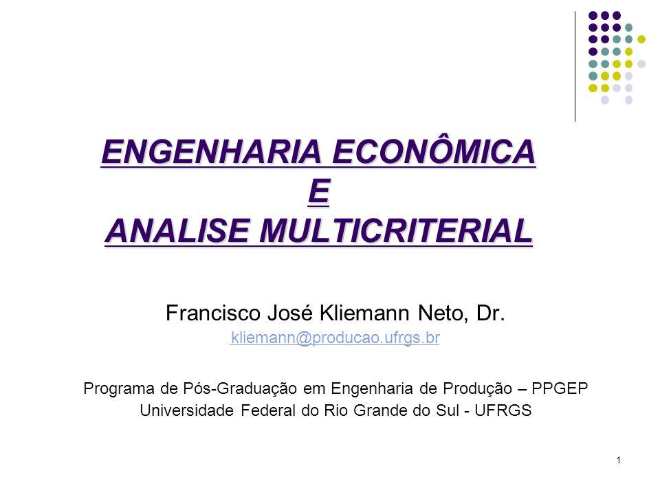 ENGENHARIA ECONÔMICA E ANALISE MULTICRITERIAL