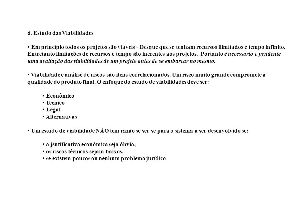 6. Estudo das Viabilidades