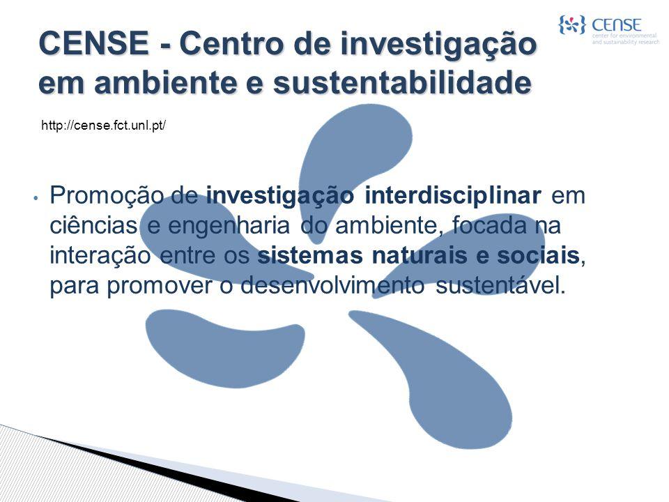 CENSE - Centro de investigação em ambiente e sustentabilidade