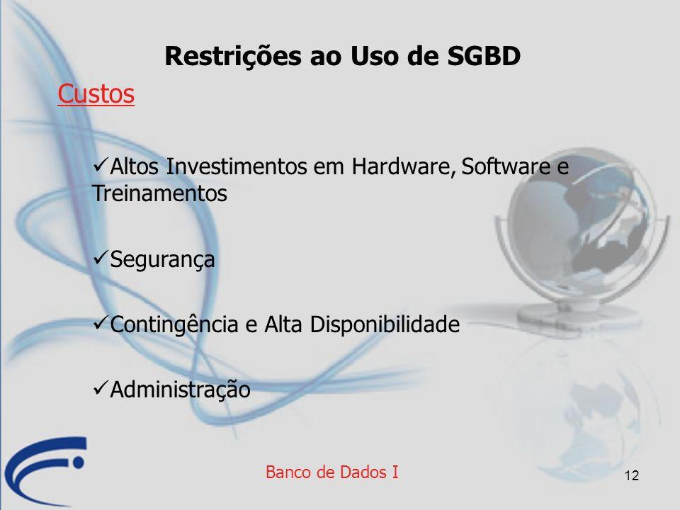 Restrições ao Uso de SGBD