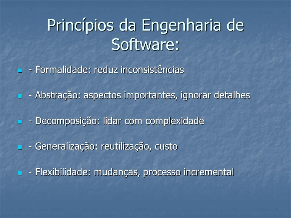 Princípios da Engenharia de Software: