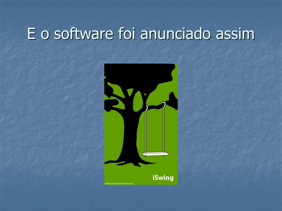 E o software foi anunciado assim