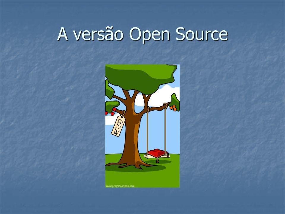 A versão Open Source