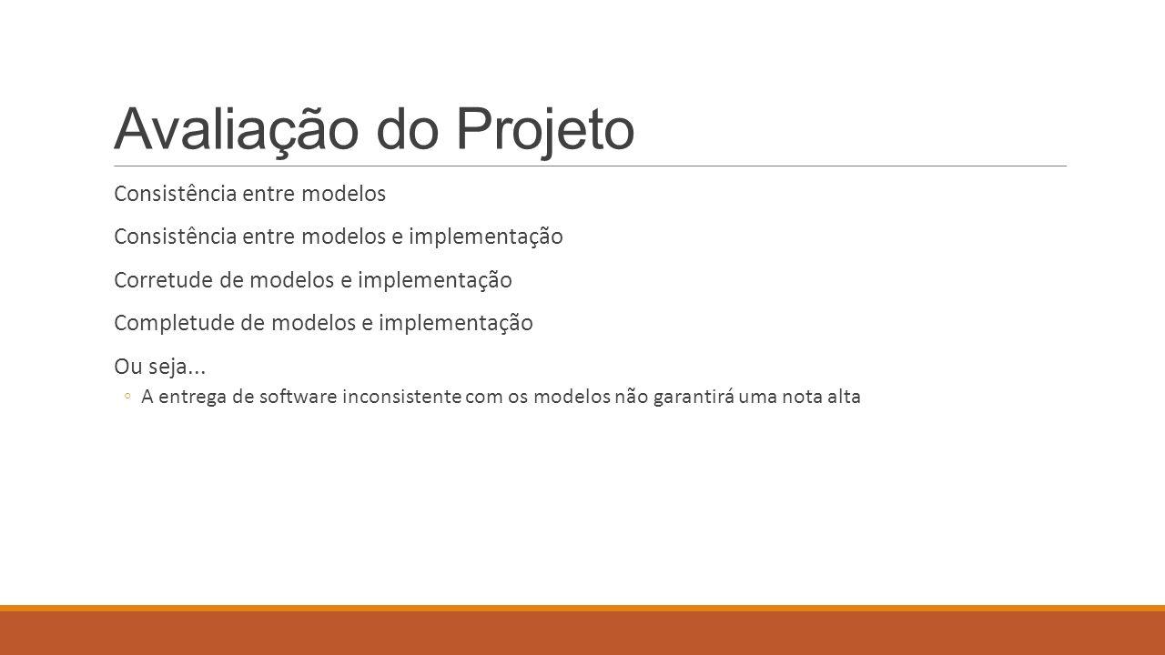 Avaliação do Projeto Consistência entre modelos