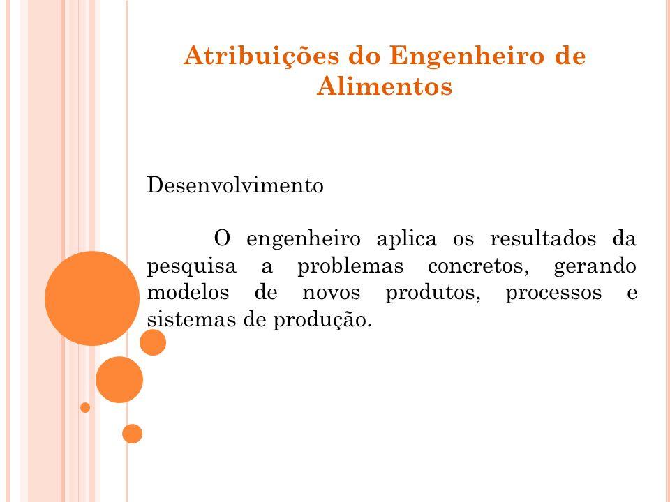 Atribuições do Engenheiro de Alimentos