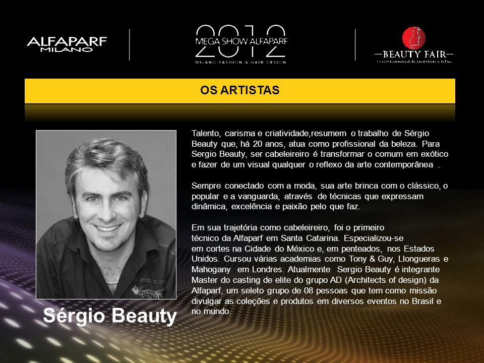 Sérgio Beauty OS ARTISTAS