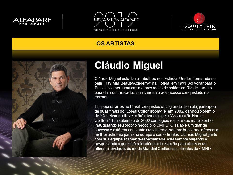 Cláudio Miguel OS ARTISTAS