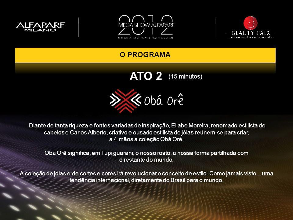 ATO 2 O PROGRAMA (15 minutos)