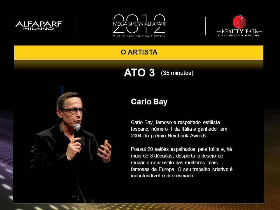 ATO 3 Carlo Bay O ARTISTA (35 minutos)