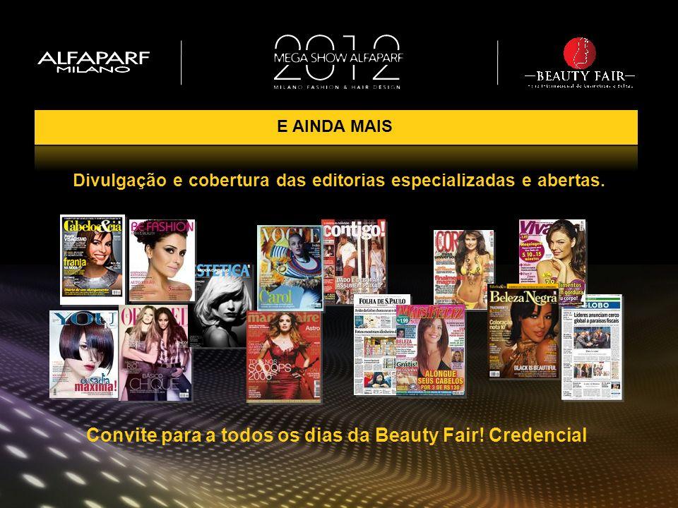 Convite para a todos os dias da Beauty Fair! Credencial