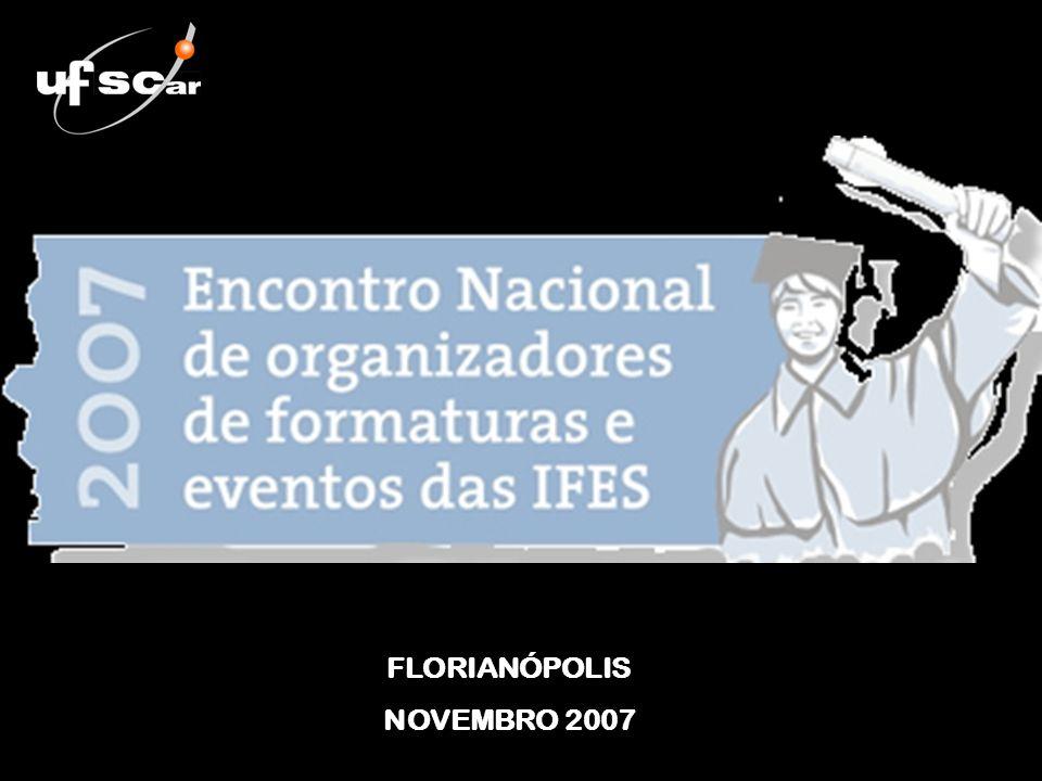 FLORIANÓPOLIS NOVEMBRO 2007