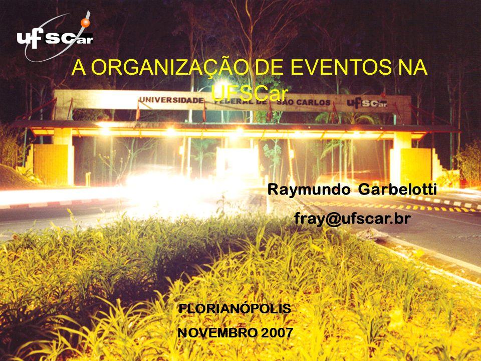 A ORGANIZAÇÃO DE EVENTOS NA UFSCar