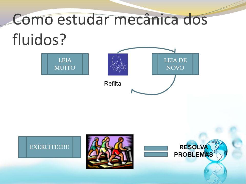Como estudar mecânica dos fluidos