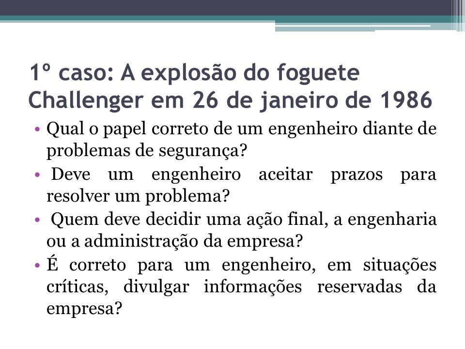 1º caso: A explosão do foguete Challenger em 26 de janeiro de 1986