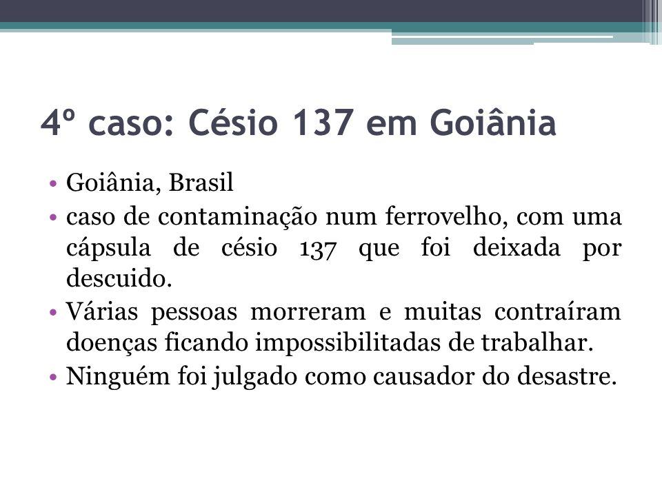 4º caso: Césio 137 em Goiânia