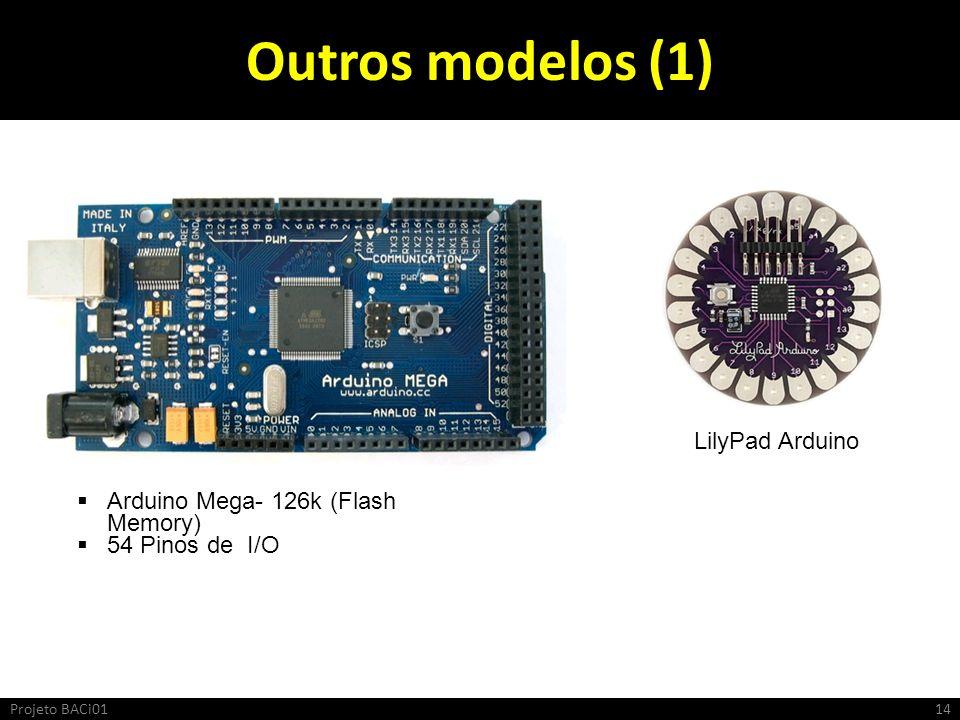 Outros modelos (1) LilyPad Arduino Arduino Mega- 126k (Flash Memory)