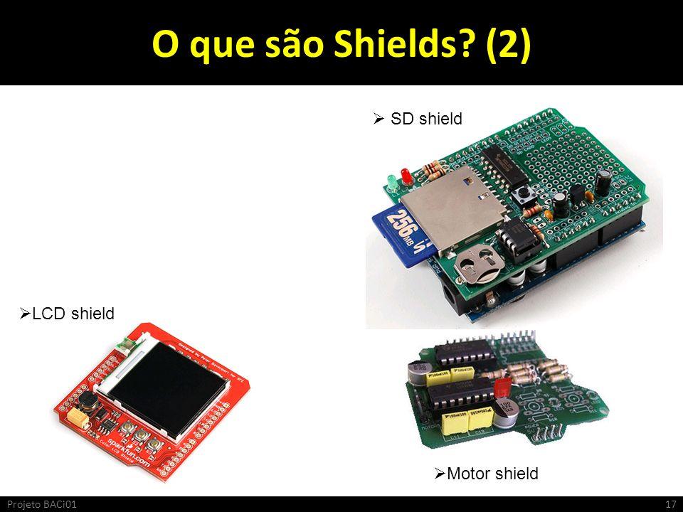 O que são Shields (2) SD shield LCD shield Motor shield