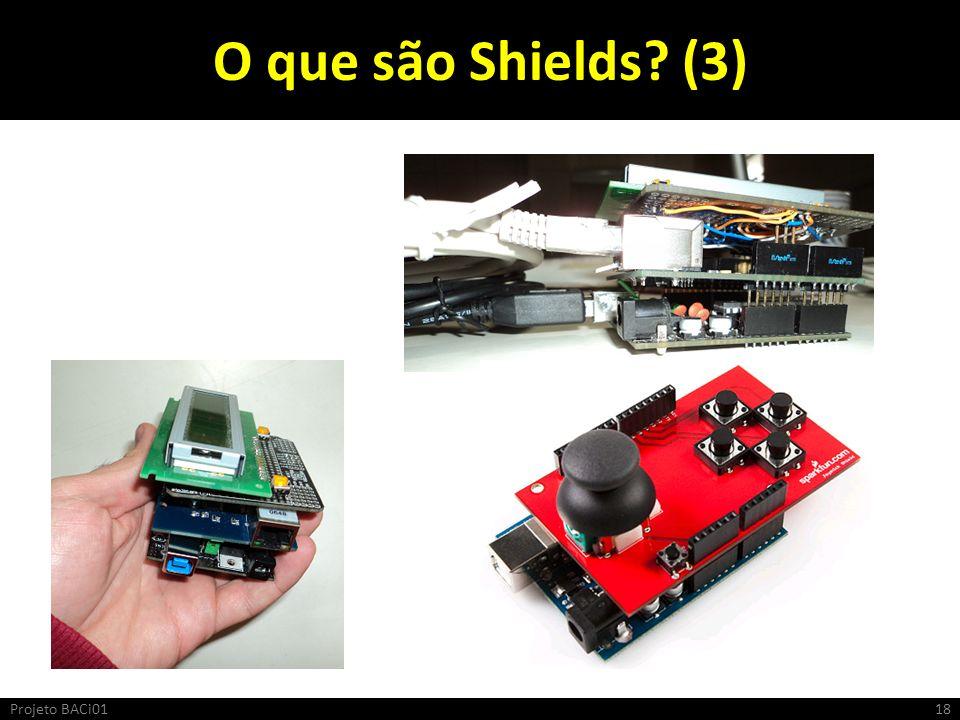 O que são Shields (3) Projeto BACi01