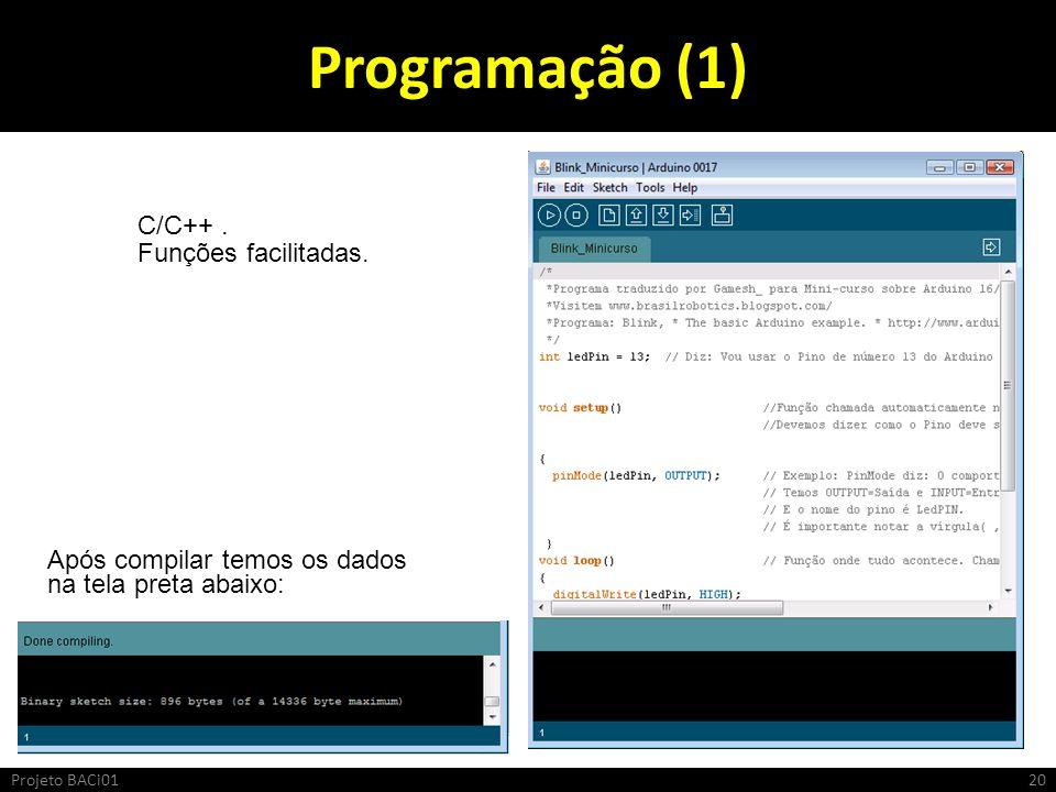 Programação (1) C/C++ . Funções facilitadas.