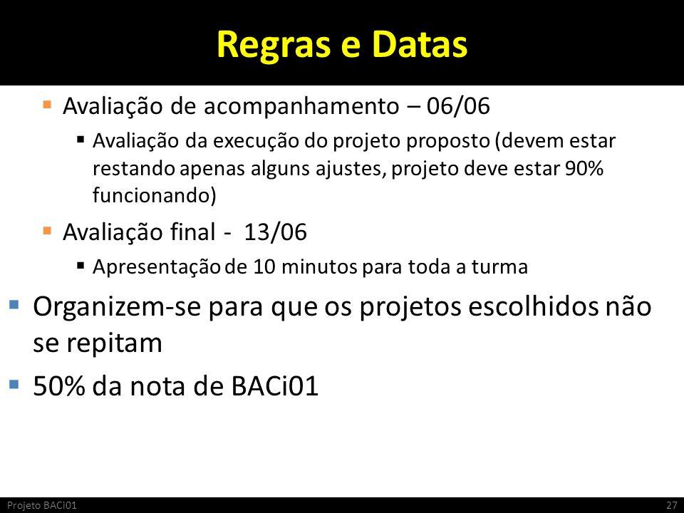 Regras e Datas Avaliação de acompanhamento – 06/06.