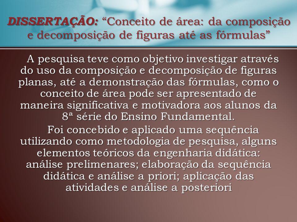 DISSERTAÇÃO: Conceito de área: da composição e decomposição de figuras até as fórmulas