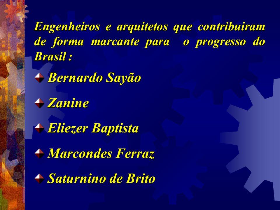 Bernardo Sayão Zanine Eliezer Baptista Marcondes Ferraz