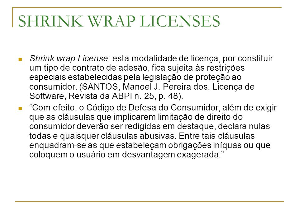 SHRINK WRAP LICENSES
